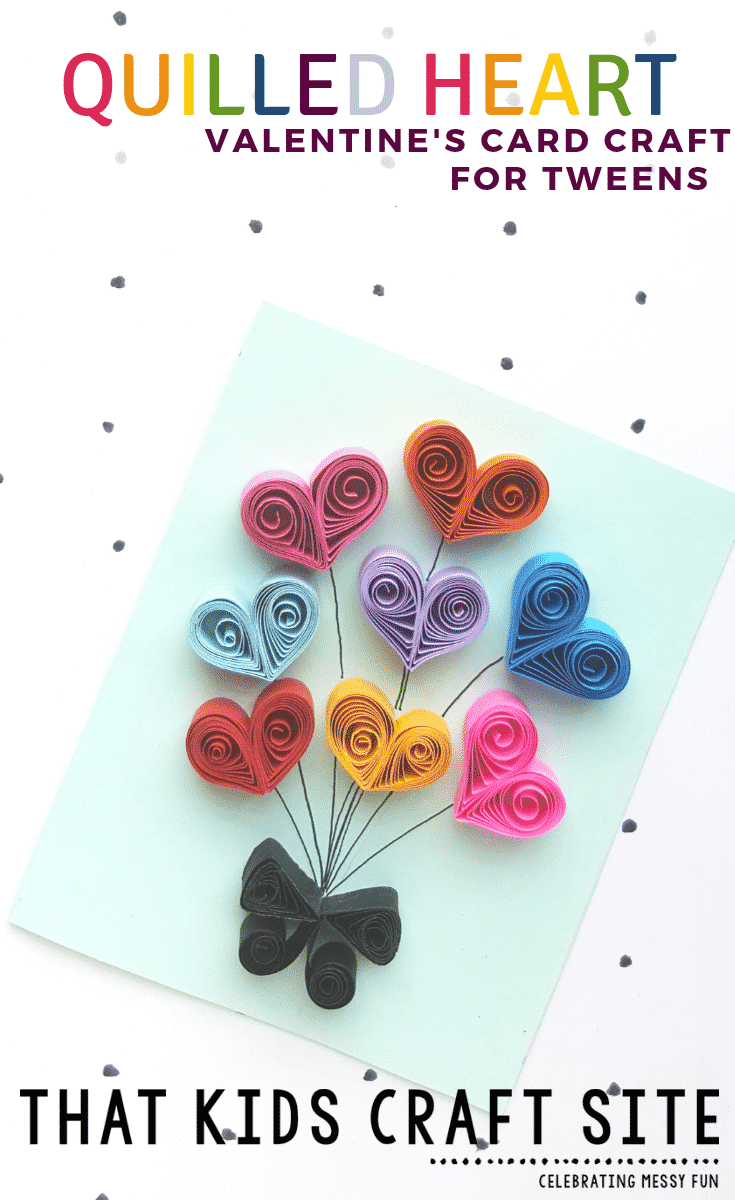 Quilled Heart Valentines Card Craft for Tweens